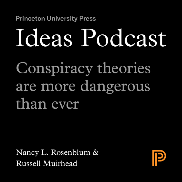 Episode 3: Conspiracy theories are more dangerous than ever
