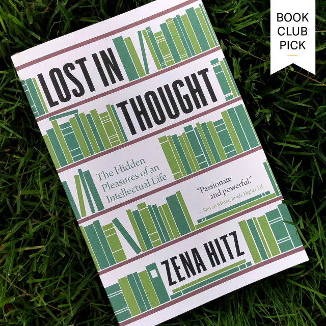Zena Hitz, Lost in Thought book club pick